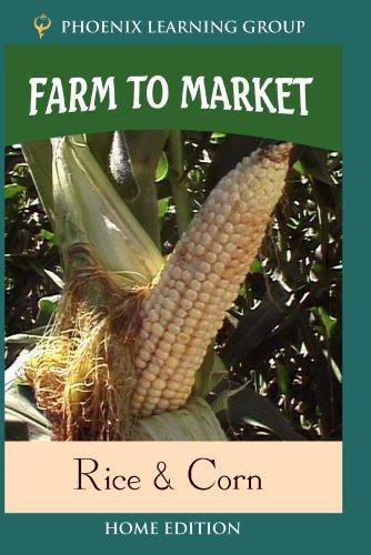 Farm to Market: Rice & Corn (Home ()