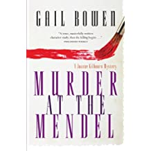 Murder at the Mendel: A Joanne Kilbourn Mystery (Joanne Kilbourn Mysteries Book 2)