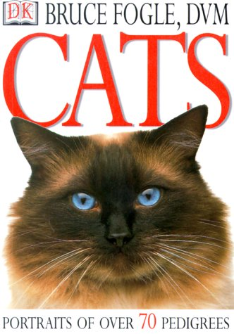 Cats: Portraits of over 70 Pedigrees by Brand: DK ADULT