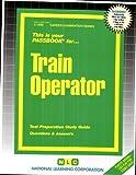Train Operator(Passbooks) (Career Examination ; C-1068) by Jack Rudman (2004) Plastic Comb