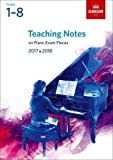 img - for Teaching Notes on Piano Exam Pieces 2017 & 2018, ABRSM Grades 1-8 (ABRSM Exam Pieces) book / textbook / text book