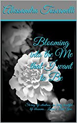 Blooming into the Me that I want to Be: Stormy life situations can bring beautiful life blossoms... Learn 2 Love You.
