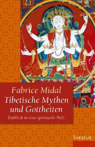 Tibetische Mythen und Gottheiten: Einblick in eine spirituelle Welt