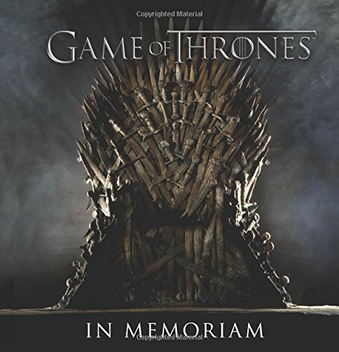 Game of Thrones: In Memoriam (Tapa Dura)