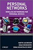 Personal Networks: Wireless Networking for Personal Devices (Wiley Series on Communications Networking & Distributed Systems), Martin Jacobsson, Ignas Niemegeers, Sonia Heemstra de Groot, 047068173X