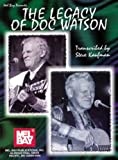 The Legacy of Doc Watson, Steve Kaufman, 078663393X