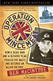 img - for Operation Mincemeat: How a Dead Man and a Bizarre Plan Fooled the Nazis and Assured an Allied Victory by Ben Macintyre (2011-04-05) book / textbook / text book