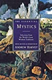The Essential Mystics : Selections from the World's