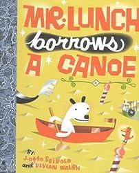 Mr Lunch Borrows a Canoe