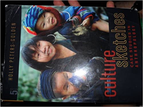 Culture sketches case studies in anthropology fifth edition aa culture sketches case studies in anthropology fifth edition aa 9780073405308 amazon books fandeluxe Image collections