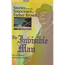 The Invisible Man: Stories from the Innocence of Father Brown