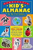 img - for Scholastic Kid's Almanac for the 21st Century book / textbook / text book