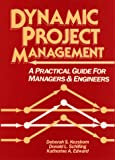 img - for Dynamic Project Management: A Practical Guide for Managers and Engineers book / textbook / text book