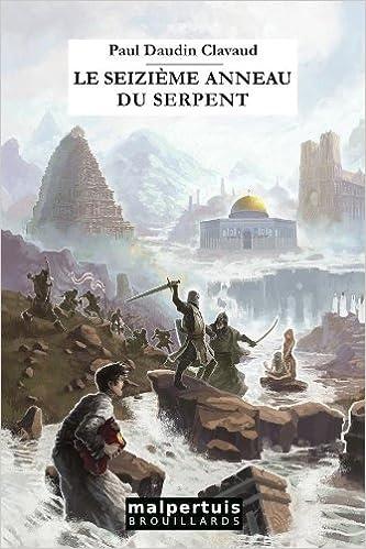 Le seizième anneau du serpent de Paul Daudin Clavaud 5110VpkYKlL._SX331_BO1,204,203,200_