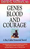 Genes, Blood, and Courage, David G. Nathan, 0674344731