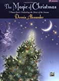 Magic of Christmas, Dennis Alexander, 0739015966