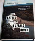 The Battle for the Buffalo River, Neil Compton, 1557282358