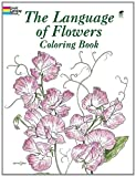 The Language of Flowers Coloring Book (Dover Nature Coloring Book)