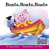 Boats, Boats, Boats (My First Reader)