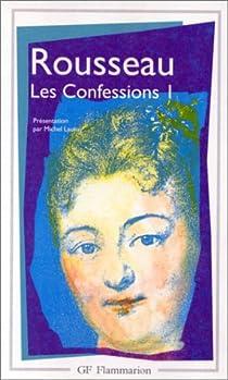 Les confessions, tome 1 par Rousseau