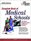 Complete Book of Medical Schools, 2003 Edition, Malaika Stoll, 0375762728