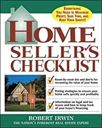 Home Seller's Checklist: Everything You Need to Know to Get the Highest Price for Your House