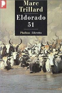 Eldorado 51 par Trillard