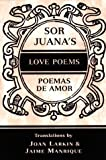 Sor Juana's Love Poems, , 0965155862