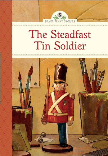 The Steadfast Tin Soldier (Silver Penny Stories) pdf