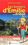 EMILIE EN ARIEGE (T2) VALLEE DE L'ARIEGE&PAYS D'OLMES