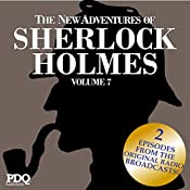 The New Adventures of Sherlock Holmes: The Golden Age of Old Time Radio Shows, Volume 7 | Arthur Conan Doyle