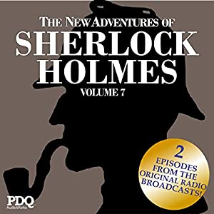 The New Adventures of Sherlock Holmes: The Golden Age of Old Time Radio Shows, Volume 7 Radio/TV Program