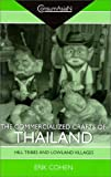 The Commercialized Crafts of Thailand : Hill Tribes and Lowland Villages, Cohen, Erik, 082482296X