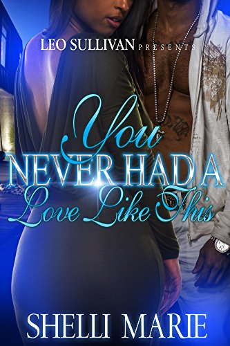 Search : You Never Had A Love Like This
