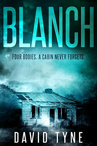#freebooks – Blanch: A Gripping Cabin Murder Mystery by David Tyne
