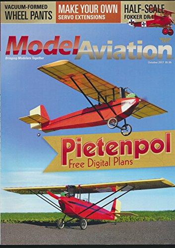 Model Aviation: Articles- Pietenpol air Camper; Ellis Grumer Memorial E-Fly; Bill Holland Fokker Dr. I; BMJR Models Satin Doll