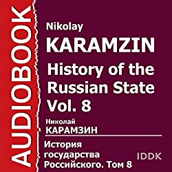 History of the Russian State, Vol. 8 [Russian Edition]