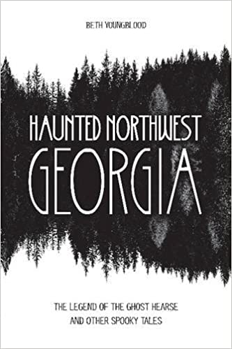 Haunted Northwest Georgia: The Legend of the Ghost Hearse and Other
