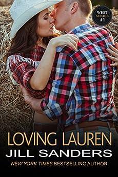 Loving Lauren (West Series Book 1) by [Sanders, Jill]