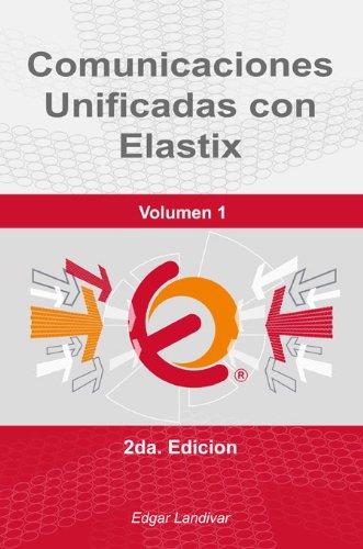 libro comunicaciones unificadas con elastix