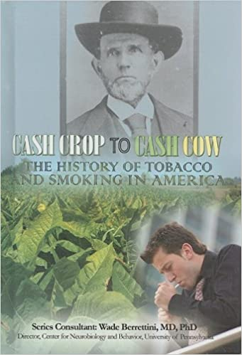 Cash Crop to Cash Cow The History of Tobacco and Smoking in America