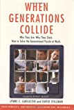 When Generations Collide, Lynne C. Lancaster and David Stillman, 0066621062