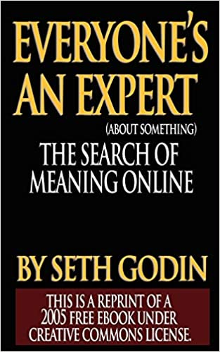 Everyones an Expert Reprint of a 2005 free ebook under Creative ...