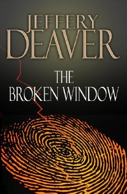 Broken WIndow, The: A Lincoln Rhyme Novel (Large Print Edition)