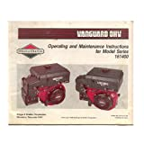 Briggs and Stratton Vanguard OHV Operating & Maintenance Instructions for Model Series 161400 - 272142-7/89