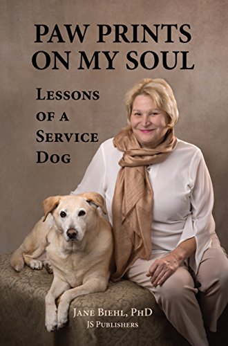 Paw Prints on My Soul: Lessons of a Service Dog by [Biehl, Jane]