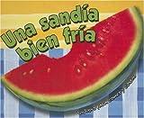 Una Sandia Bien Fria, Hannah Tofts, 0836874897