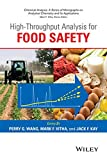 img - for High Throughput Analysis for Food Safety (Chemical Analysis: A Series of Monographs on Analytical Chemistry and Its Applications) book / textbook / text book