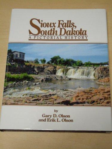 (Sioux Falls, South Dakota: A pictorial history )