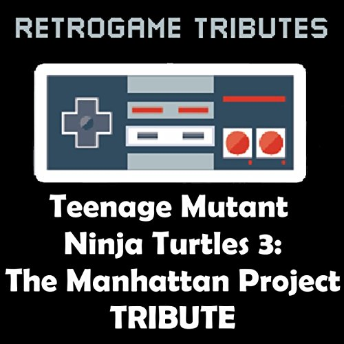 Teenage Mutant Ninja Turtles 3: The Manhattan Project tribute